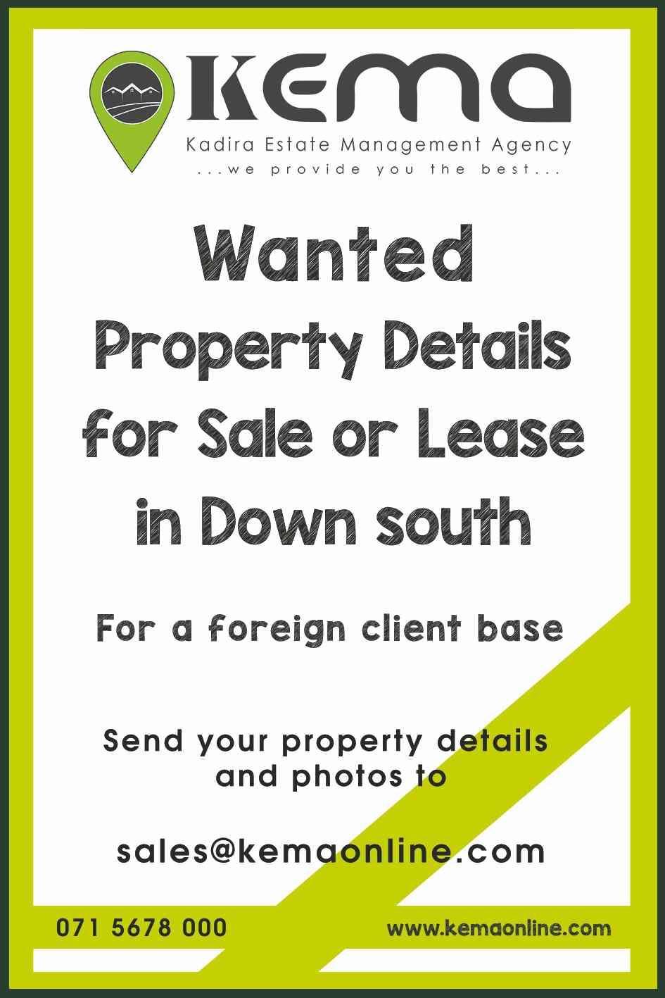 Kema property wanted